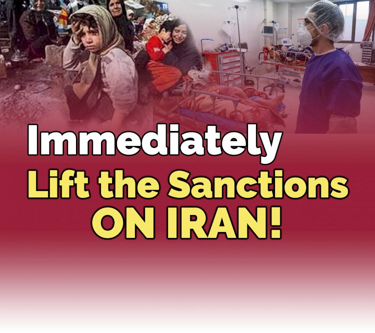 Lift The Sanctions on Iran, Immediately!