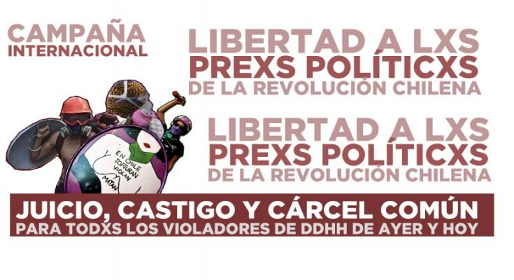 International Campaign for the Liberation of the Chilean Rebellion´s Political Prisoners